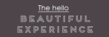 The hello beautiful experience